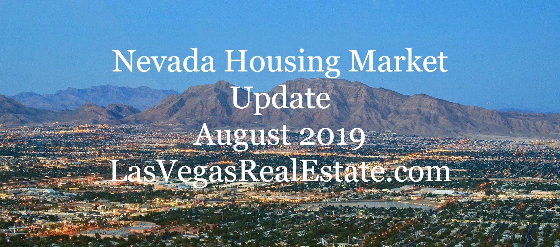 Nevada Housing Market Update 2 - August 2019 - LasVegasRealEstate.com