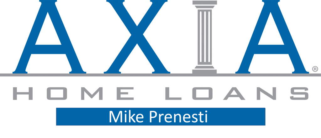 Axia Home Loans – Mike Prenesti