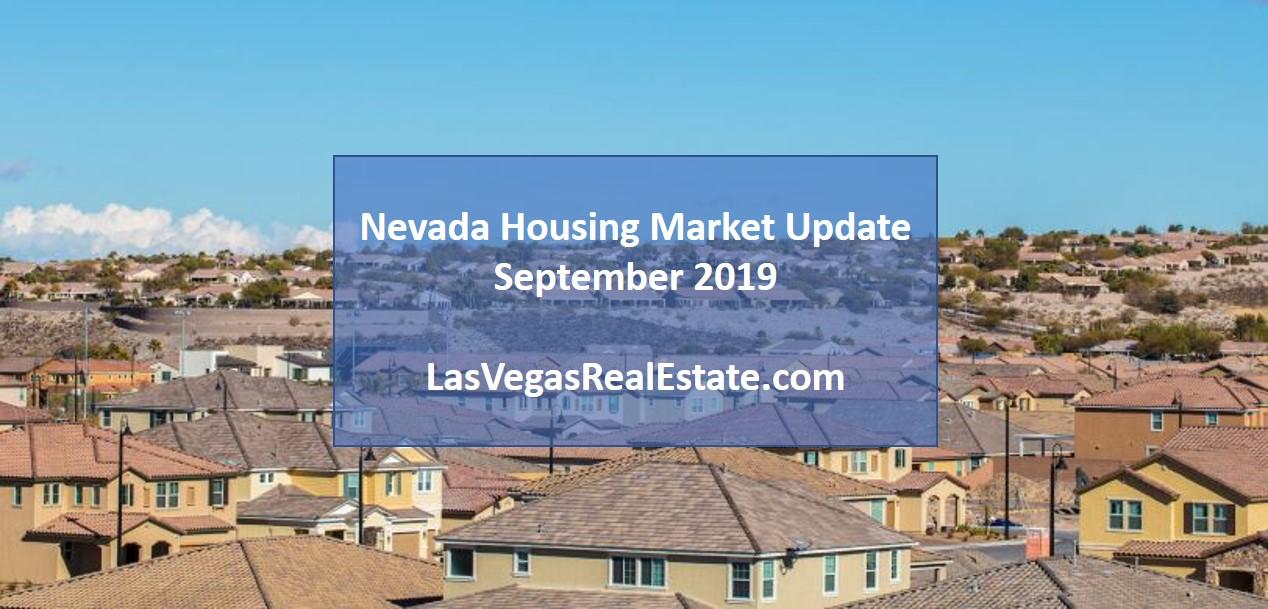 Nevada Housing Market Update - September 2019 - LasVegasRealEstate.com